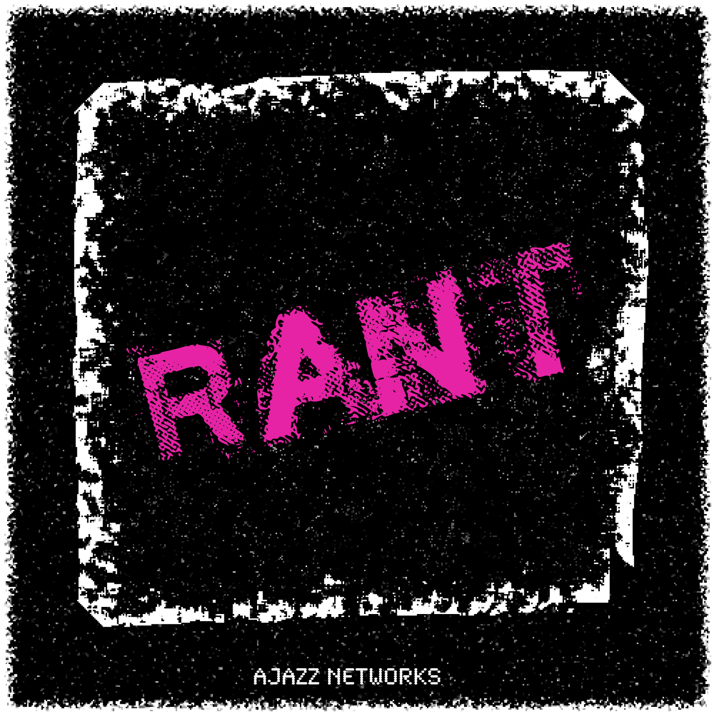 <![CDATA[Ajazz Networks - R.A.N.T. Podcast]]>