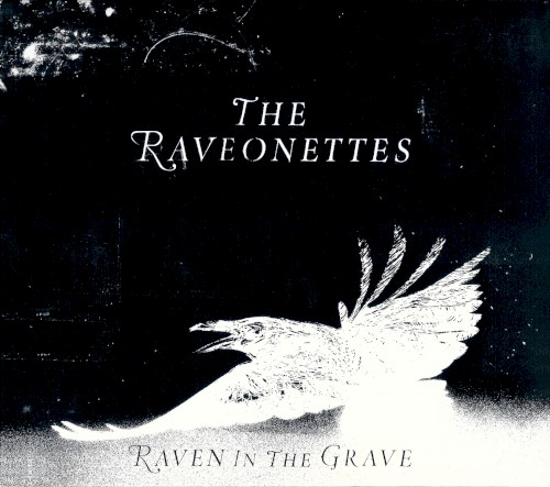The Raveonettes - Recharge & Revolt