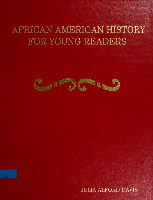 Cover of: African American History for Young Readers | Julia A. Davis