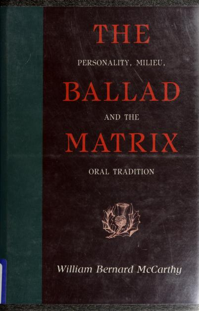The ballad matrix by William Bernard McCarthy