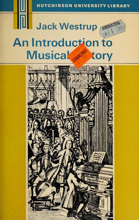 An introduction to musical history by J. A. Westrup