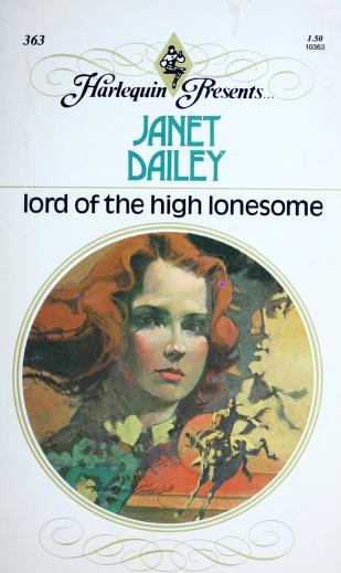 Cover of: Lord of the High Lonesome (Harlequin Presents, #363) |