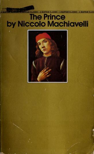 The Prince (Bantam Classics) by Niccolò Machiavelli